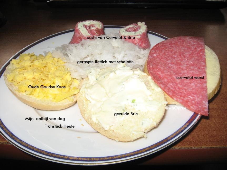 Mein heutiges Frühstück…. mijn ontbijt van dag … und zu Mittag gabes…