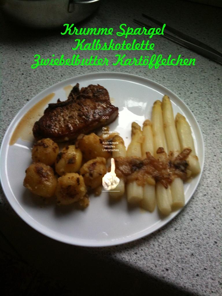 Krummer Spargel Kalbskarbonade Kartoffeln in Zwiebelbutter